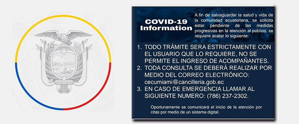 ¡Atentos a las medidas de prevención! Consulado de Ecuador en Miami